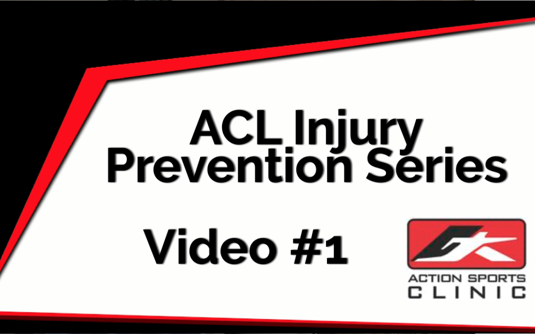 ACL Injury Prevention Series – Video #1