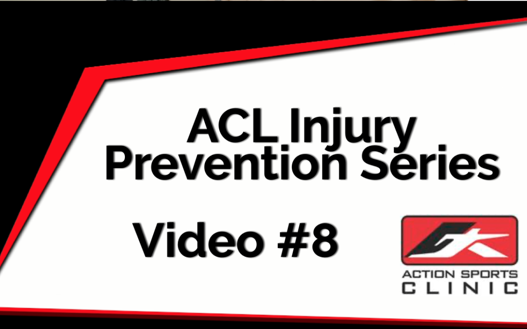 ACL Injury Prevention Series – Video #8